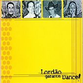 Garante  Dance! by Lordão