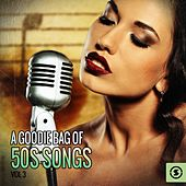 A Goodie Bag of 50s Songs, Vol. 3 by Various Artists