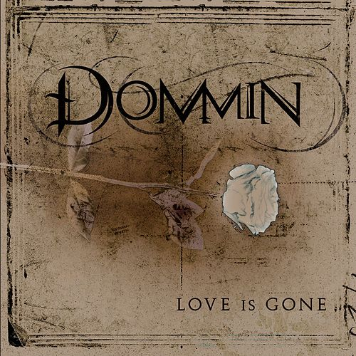 Love Is Gone [Special Edition] by Dommin