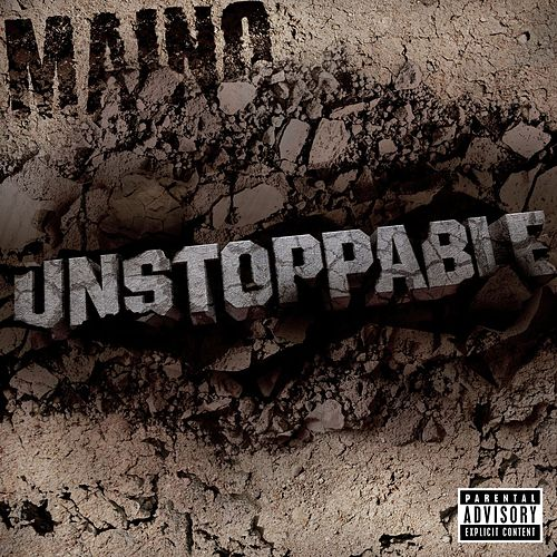 Unstoppable - The EP by Maino
