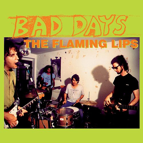 Bad Days by The Flaming Lips