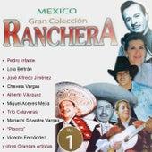 Mexico Gran Colección Ranchera - Miguel Aceves Mejía by Miguel Aceves Mejia