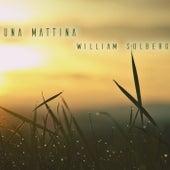Una Mattina by William Solberg