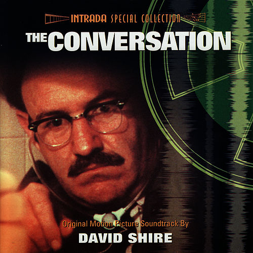 The Conversation - Original Motion Picture Soundtrack by David Shire