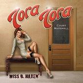 Miss B. Haven by Tora Tora