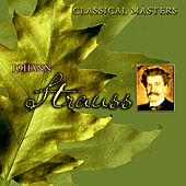 Classical Masters - Johann Strauss Jr. by Various Artists