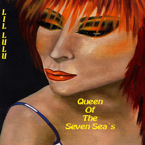 Queen Of The Seven Seas by LiL LuLu