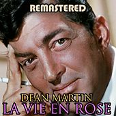 La vie en rose by Dean Martin