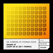 Shake It (Just Us & Au-1 Remix) von Lee-Cabrera