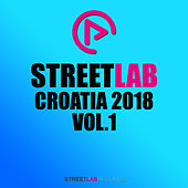 Streetlab Croatia 2018, Vol. 1 - EP by Various Artists