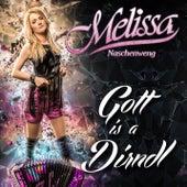 Gott is a Dirndl von Melissa Naschenweng