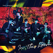 In This Room by The Gospellers