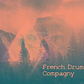 Frustration de French Drum Compagny