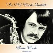 Warm Woods (Remastered 2018) de Phil Woods