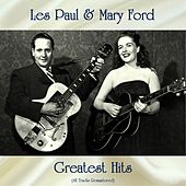 Les Paul & Mary Ford Greatest Hits (All Tracks Remastered) de Les Paul