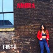 T.M.1.T. (Tell Me 1 Thing) de Ambra