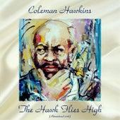 The Hawk Flies High (Remastered 2018) de Coleman Hawkins
