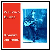 Walking Blues de Robert Johnson