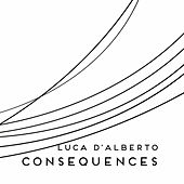 Consequences by Luca D'Alberto
