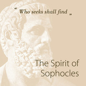 The Spirit Of Sophocles by Various Artists