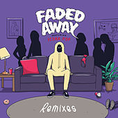 Faded Away (feat. Icona Pop) (Remixes) von Sweater Beats
