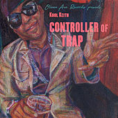 Controller of Trap by Kool Keith