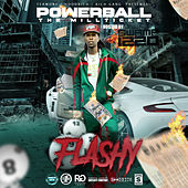 Powerball the Millticket by Flashy