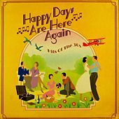 Happy Days Are Here Again von Various Artists