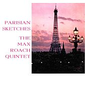 Parisian Sketches de Max Roach