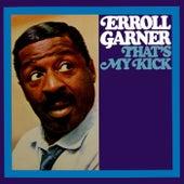 That's My Kick de Erroll Garner