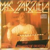 Mas Zarzuela (Remasterizado) von Luis Cobos
