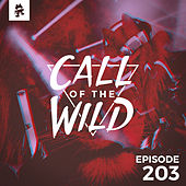 203 - Monstercat: Call of the Wild (DreamHack Gaming Mix) by Monstercat