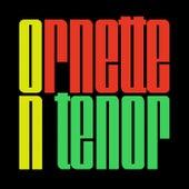 Ornette On Tenor von Ornette Coleman