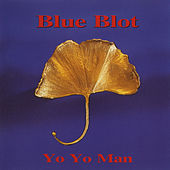 Yo Yo Man de Blue Blot