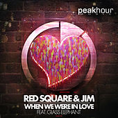 When We Were In Love (Feat. Glass Elephant) de Red Square