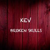 Broken Skulls by Kev