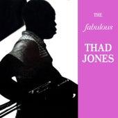 The Fabulous Thad Jones by Thad Jones