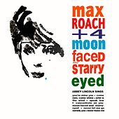 Moon Faced And Starry Eyed de Max Roach