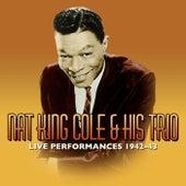 Live Performances 1942-43 von Nat King Cole