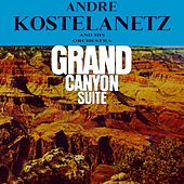 Grand Canyon Suite de Andre Kostelanetz And His Orchestra