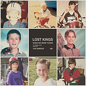 When We Were Young (Remixes) de Lost Kings