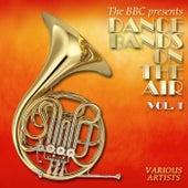 Dance Bands On Air, Vol. 1 von Various Artists