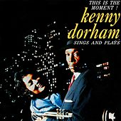 This Is The Moment by Kenny Dorham