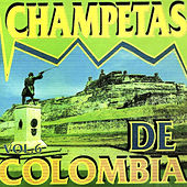 Champetas de Colombia, Vol. 6 by Various Artists