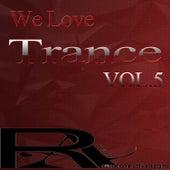 We Love Trance Pt.5 von Various