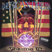 American Dream: Slowed & Chopped by DJ Red, Vol. 3 de Various Artists