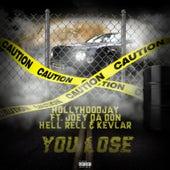 You Lose by Hollyhoodjay
