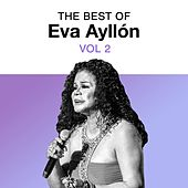 The Best of Eva Ayllón, Vol. 2 de Eva Ayllón