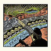 Peace Town by Jimmy LaFave