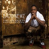Threat2Society by BaddNewz